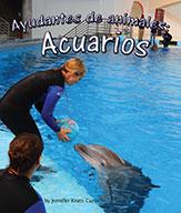 Ayudantes de animales: acuarios  (ebook)