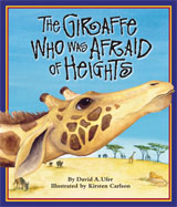 Giraffe Who Was Afraid of Heights, The