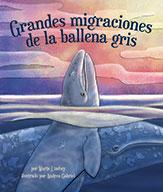 Grandes migraciones de la ballena gris