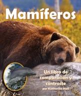 Mamíferos: Un libro de comparación y contraste