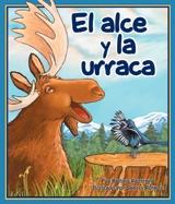 Moose and Magpie (El alce y la urraca)