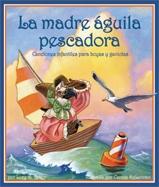 Mother Osprey: Nursery Rhymes for Buoys & Gulls (La madre