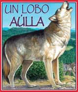One Wolf Howls (Un Lobo Aúlla)