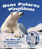 Osos Polares y Pingüinos: Un libro de comparación y contra