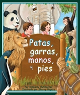 Paws, Claws, Hands, and Feet (Patas, garras, manos, y pies)