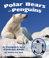 Polar Bears and Penguins: A Compare and Contrast Book (ebook)