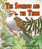 Sparrow and the Trees, The