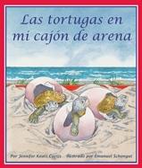 Turtles In My Sandbox (Las tortugas en mi cajón de arena)