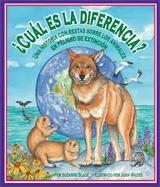What's the Difference? An Endangered Animal Subtraction Story (¿Cuál es la diferencia? Una historia con restas sobre los animales en peligro de extinción)