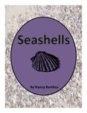 SEASHELLS: A NON-FICTION, MULTIDISCIPLINARY UNIT ABOUT SHELLS.