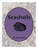SEASHELLS: A NON-FICTION, MULTIDISCIPLINARY UNIT ABOUT SHELLS.