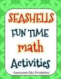 SEASHELLS FUN TIME MATH ACTIVITIES - ADDITION & SUBTRACTIO
