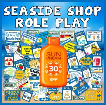 SEASIDE SHOP ROLE PLAY TEACHING RESOURCES EYFS KS1-KS2 SUN SAFETY BEACH