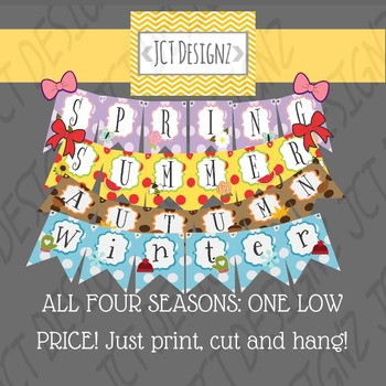 SEASON BANNERS: Get all FOUR season banners! Just print, cut and hang!