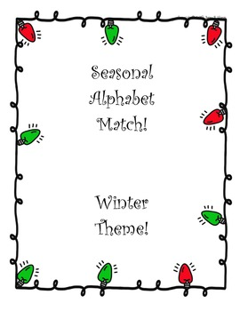 SEASONAL ABC CARDS! Two sets-printable-for matching case, picture, or ABC order