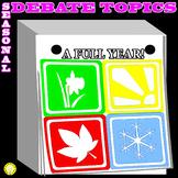 DEBATE RESOLUTIONS - TOPICS FOR EVERY SEASONAL HOLIDAY