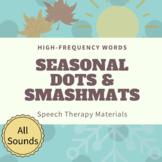 SEASONAL Dot Markers & Smashmats Using High-Frequency Words