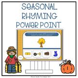 SEASONAL RHYMING POWER POINT GAMES