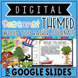 "SEASONAL ""Would You Rather.."" DIGITAL JOURNAL BUNDLE FOR GOOGLE SLIDES™"