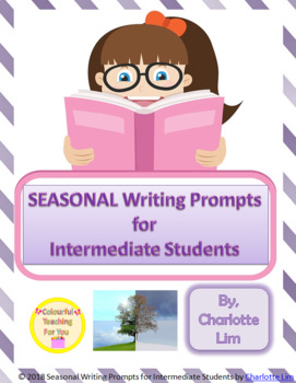 SEASONAL Writing Prompts for Intermediate Students