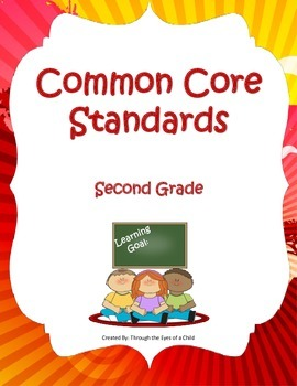 COMMON CORE STANDARDS and LEARNING GOALS FOR SECOND GRADE