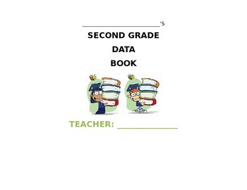 SECOND GRADE STUDENT DATA BOOK