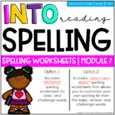SECOND GRADE Spelling Worksheets - Module 7 | HMH Into Reading