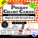 SECOND STEP 1st Grade - Pocket Chart Cards