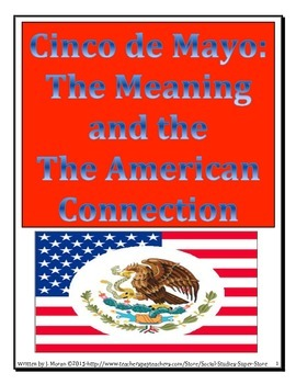 SECONDARY-Cinco de Mayo: The meaning and the American Connection