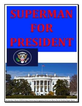 Presidental Elections-SUPERMAN FOR PRESIDENT