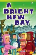 A Bright New Day