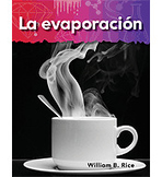 A Closer Look: Lo basico de la materia (Basics of Matter): La evaporacion (Evaporation) (Enhanced eBook)