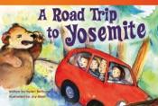 A Road Trip to Yosemite