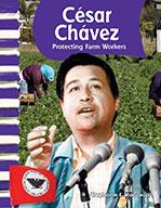 C̩sar Ch��vez: Protecting Farm Workers