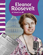 Eleanor Roosevelt: A Friend to All