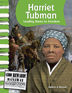 Harriet Tubman: Leading Slaves to Freedom