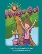 Amigo Sol (Oh, Mr. Sun) (Spanish Version)