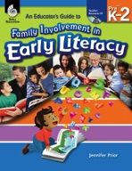 An Educator's Guide to Family Involvement in Early Literacy