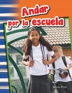 Andar por la escuela (Getting Around School) (Spanish Version)