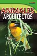 Animales arquitectos (Animal Architects) (Spanish Version)