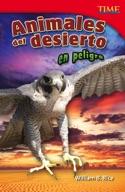 Animales del desierto en peligro (Endangered Animals of the Desert) (Spanish Version)