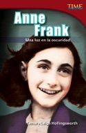 Anne Frank: Una luz en la oscuridad (Anne Frank: A Light in the Dark) (Spanish Version)