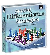 Applying Differentiation Strategies: Teacher's Handbook Gr3-5