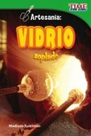 Artesan�_a: Vidrio soplado (Craft It: Hand-Blown Glass) (Spanish Version)