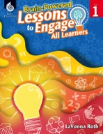 Brain-Powered Lessons to Engage All Learners: Level 1