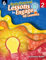 Brain-Powered Lessons to Engage All Learners: Level 2