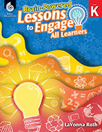 Brain-Powered Lessons to Engage All Learners - Level K