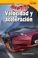 ��Brumm! Velocidad y aceleraci�_n (Vroom! Speed and Acceleration) (Spanish Version)