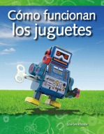 C�_mo funcionan los juguetes (How Toys Work) (Spanish Version)