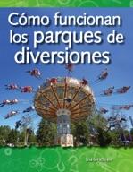 C�_mo funcionan los parques de diversiones (How Amusement Parks Work) (Spanish Version)
